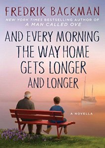 And Every Morning the Day Gets Longer Book Cover (Fredrik Backman)
